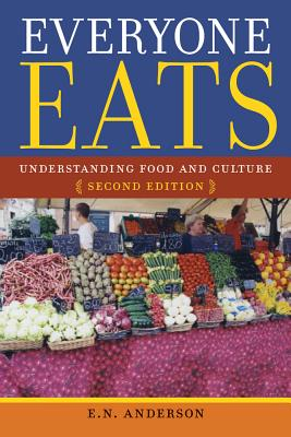 Everyone Eats By Anderson, E. N.