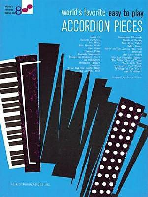 World's Favorite Easy to Play Accordion Pieces By Ashley Publications (COR)