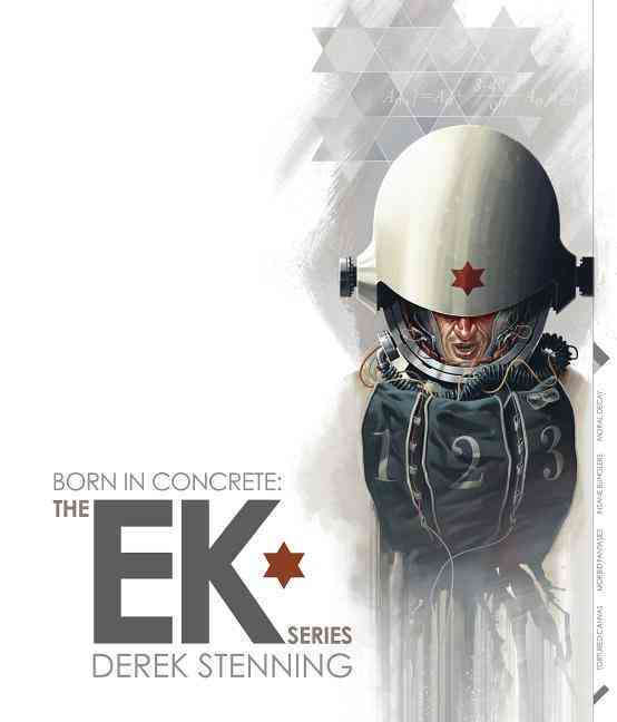 Born in Concrete By Stenning, Derek (CON)